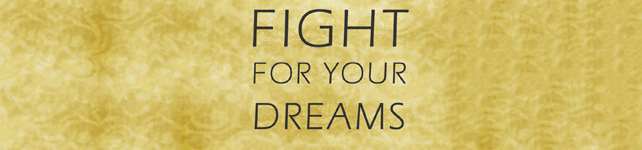 FightForYourDreams-Featured-Image