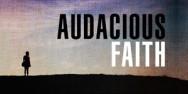 Audacious-Faith