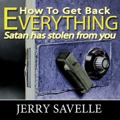 Picture of How To Get Back Everything Satan Has Stolen From You