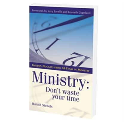 Picture of Ministry: Don't Waste Your Time