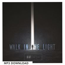 Picture of Walk In The Light - Digital Download