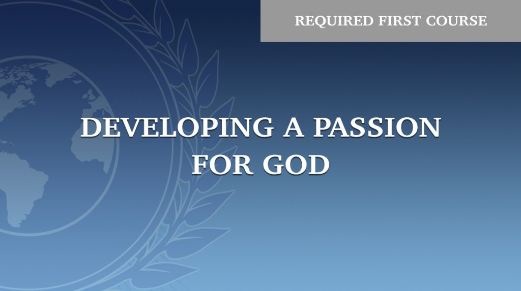 Developing a Passion for God