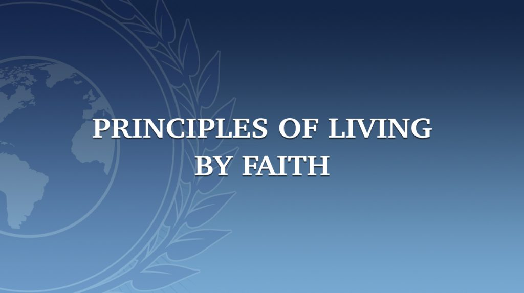 Principles of Living by Faith