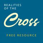 Realities of the Cross