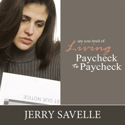 Picture of Are You Tired Of Living Paycheck To Paycheck?