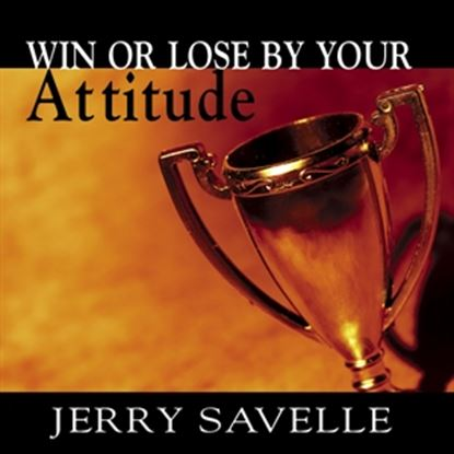 Picture of Win Or Lose By Your Attitude