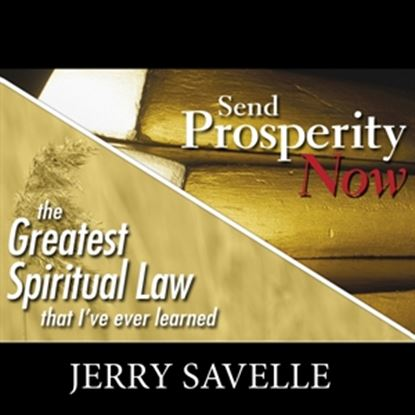 Picture of Send Prosperity Now & The Greatest Spiritual Law