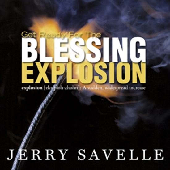 Picture of Get Ready For The Blessing Explosion