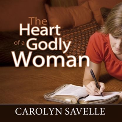 Picture of The Heart Of A Godly Woman