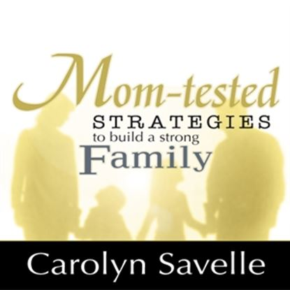 Picture of Mom-tested Strategies To Build A Strong Family