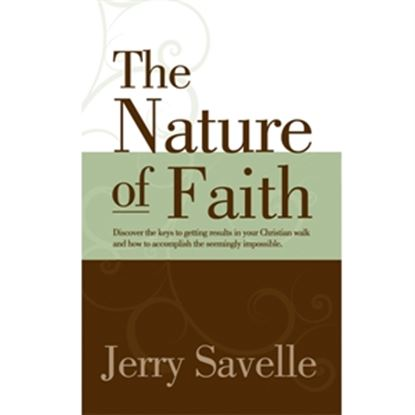 Picture of The Nature Of Faith