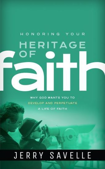 Picture of Honoring Your Heritage of Faith