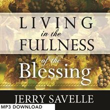 Picture of Living In The Fullness Of The Blessing - MP3 Download
