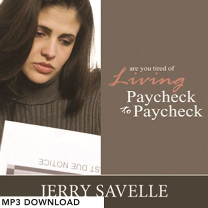 Picture of Are You Tired Of Living Paycheck To Paycheck? - MP3 Download