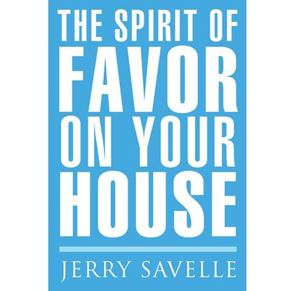 Picture of The Spirit Of Favor On Your House - Book