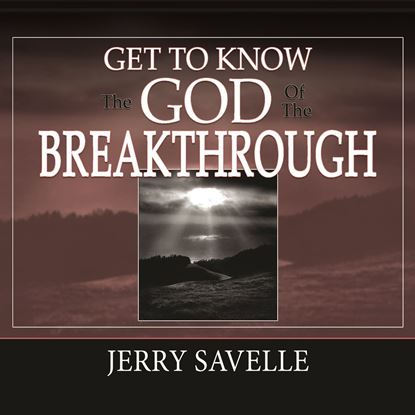 Picture of Get To Know The God Of The Breakthrough