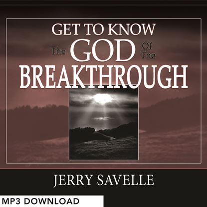 Picture of Get To Know The God Of The Breakthrough - MP3 Download