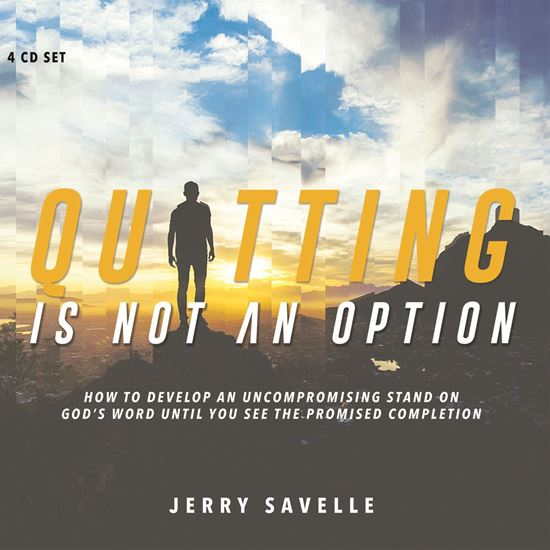 Picture of Quitting Is Not An Option