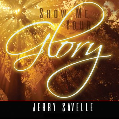 Picture of Show Me Your Glory - Audio