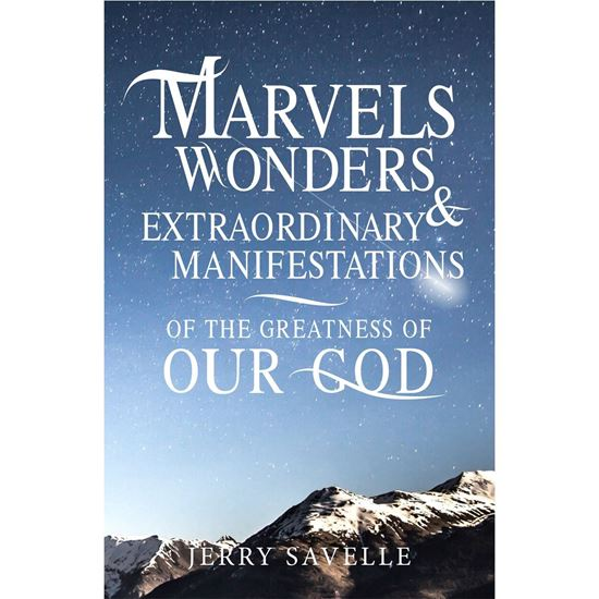Picture of Marvels, Wonder & Extraordinary Manifestations