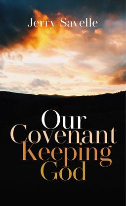 Picture of Our Covenant Keeping God