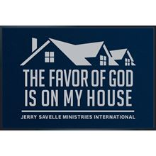 Picture of The Favor Of God Is On My House