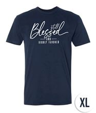 Picture of Still Blessed and Highly Favored - T-Shirt - XL