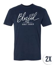 Picture of Still Blessed and Highly Favored - T-Shirt - 2X