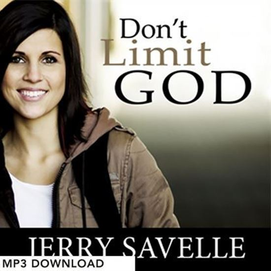 Picture of Don't Limit God - MP3 Download