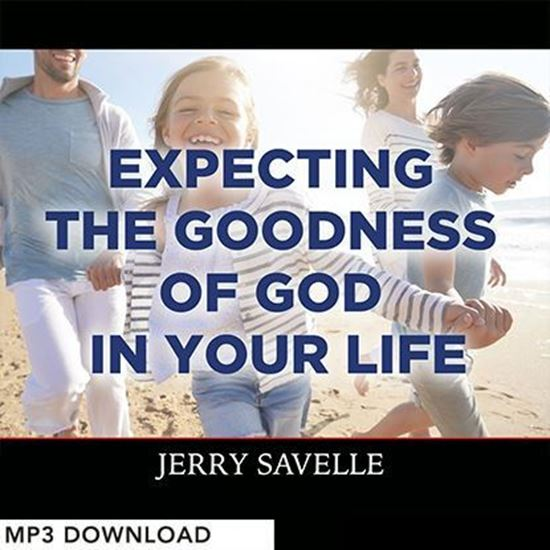 Picture of Expecting the Goodness of God  In Your Life - MP3 Download