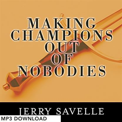 Picture of Making Champions Out Of Nobodies - MP3 Download