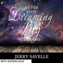 Picture of Never Stop Dreaming Big Dreams - MP3 Download
