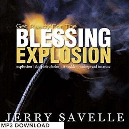 Picture of Get Ready For The Blessing Explosion - MP3 Download