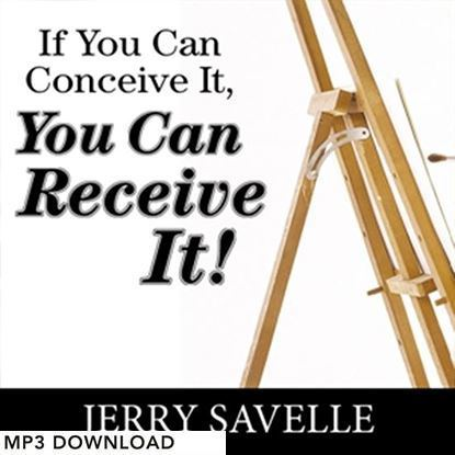 Picture of If You Can Conceive It, You Can Receive It! - MP3 Download