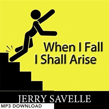 Picture of When I Fall I Shall Arise - MP3 Download