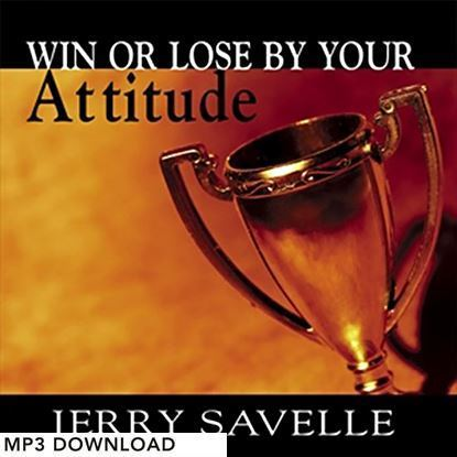 Picture of Win Or Lose By Your Attitude - MP3 Download
