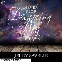 Picture of Never Stop Dreaming Big Dreams - CD Series