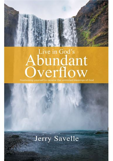 Picture of Live in God's Abundant Overflow
