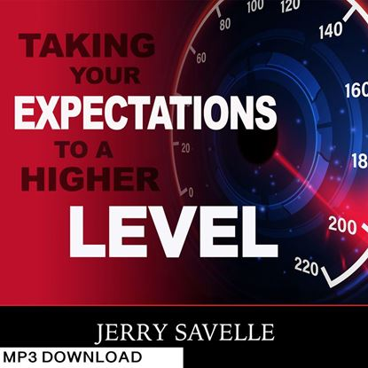 Picture of Taking Your Expectations To A Higher Level - MP3 Download